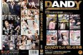 DANDY-326 Collection Of Work Plus ちょい DANDY